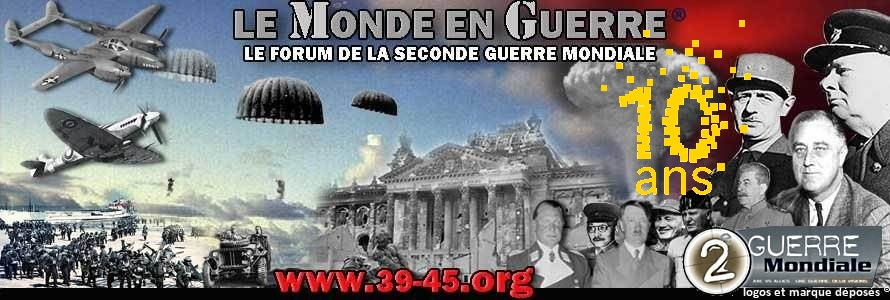 Le forum de la seconde guerre mondiale